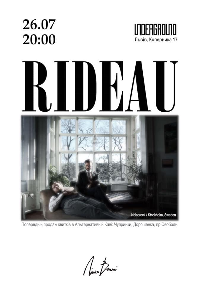 RIDEAU  (Stockholm, Sweden) знову у Львові! 26 липня 2019, UNDERGROUND