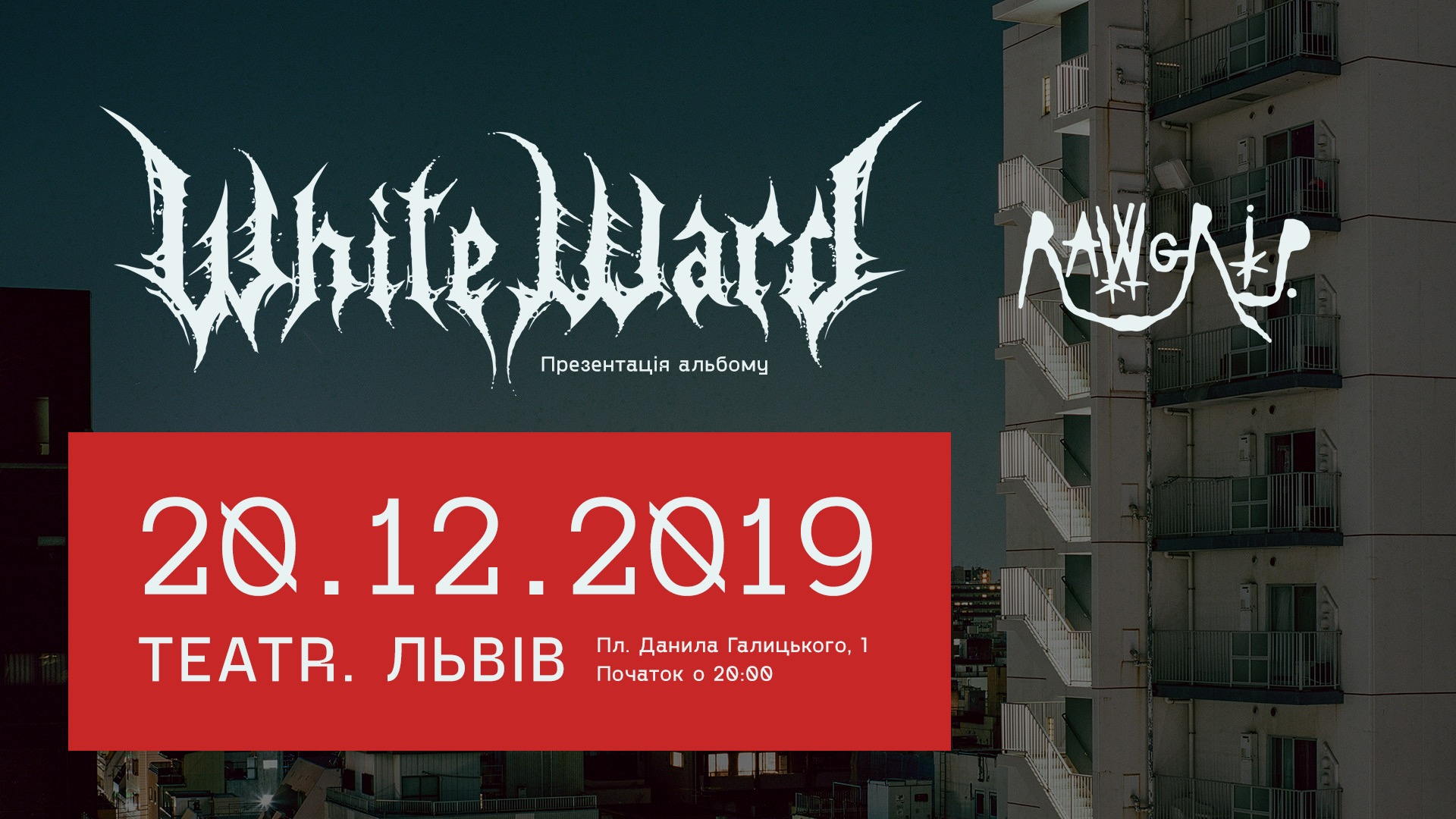 White Ward та Raw Grip / TEATR / 20.12.2019